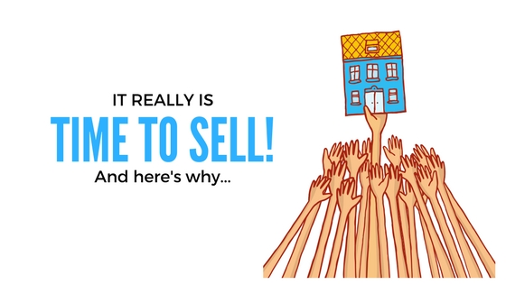 It really is TIME TO SELL! And here's why…
